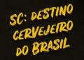 Santa Catarina, destino cervejeiro